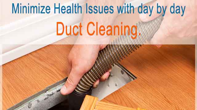 Minimize Health Issues With Day By Day Duct Cleaning